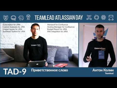 Teamlead Atlassian Day 2016 Moscow - Anton Kolin [Teamlead] - Hello