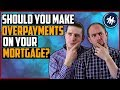 Should I Make Overpayments On My Mortgage?