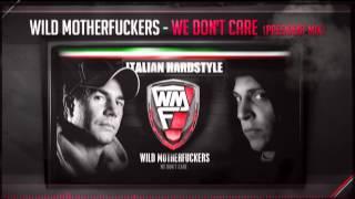 Wild Motherfuckers - We Don