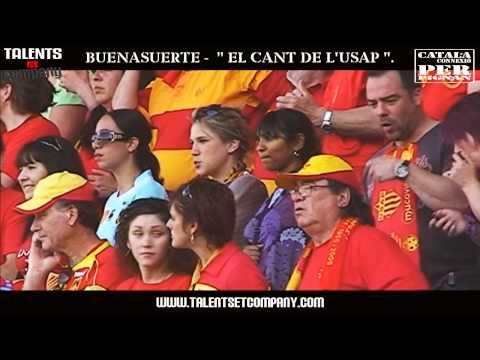 """BUENASUERTE - """" EL CANT DE L'USAP """"."""