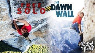 Free Solo vs The Dawn Wall w/ Xavier Arias & Noah Harrel