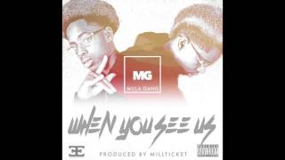 mula gang when you see us prod by mill