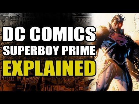 DC Comics: Superboy Prime Explained