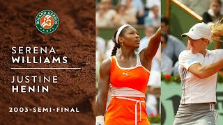 Justine Henin vs Serena Williams - Semi-final | Roland-Garros 2003