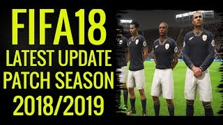 FIFA18 ● Latest Update Patch ● Season 2018/2019 PC