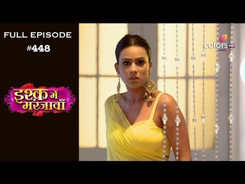Ishq Mein Marjawan - 22nd May 2019 - इश्क़ में मरजावाँ - Full Episode
