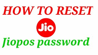 How to reset jio pos password ?