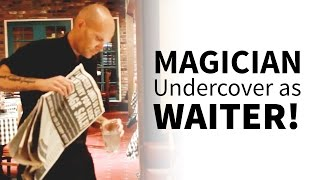 Undercover as a Waiter (Magic Prank)
