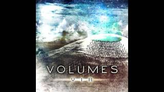 Volumes - Edge Of The Earth [2011] HQ