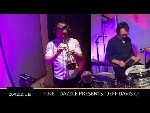 Dazzle Presents - Jeff Davis Quartet -  Live from Mighty Fine