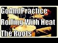 "watch he video of GoAndPractice #37: The Roots ""Rolling With Heat"" - Drums Only"