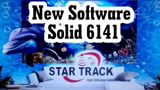 Star track platinum for Solid 6141 new Software update