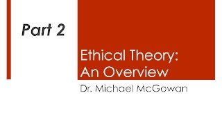 Ethical Theory, part 2
