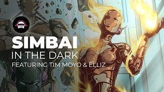 Simbai - In The Dark (feat. Tim Moyo & Elliz) Ninety9Lives Release
