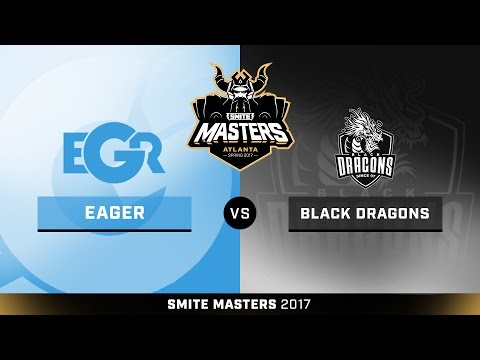 SMITE Masters Spring 2017 Quarterfinals Team Eager vs. Black Dragons Esports Game 2