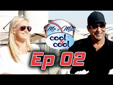 Mr & Miss Cool & Cool Episode  2 | Wasim Akram and Shaniera Akram | HBL PSL