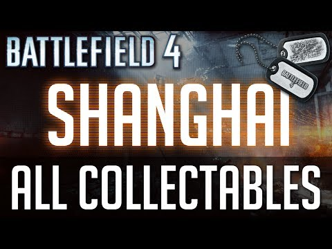 "Battlefield 4 - All Collectible Locations (Weapons and Dogtags) - Mission 2 ""Shanghai"""