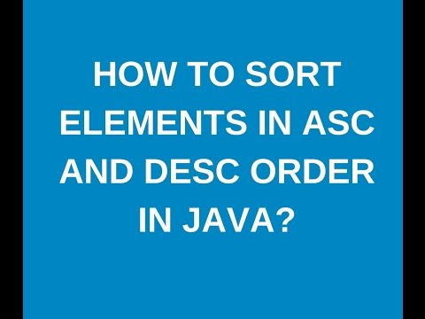 How to sort elements in array in asc and desc order in java?