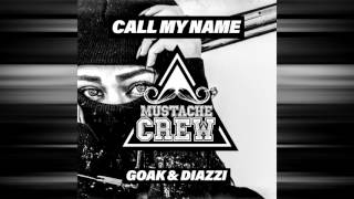 Video Goak, Diazzi - Call My Name (Original Mix) MUSTACHE CREW 08 download MP3, 3GP, MP4, WEBM, AVI, FLV Maret 2018