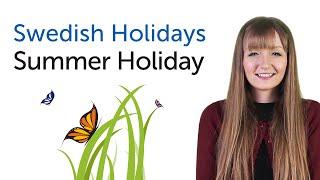 Swedish Holidays - Summer Holiday - Sommarlov