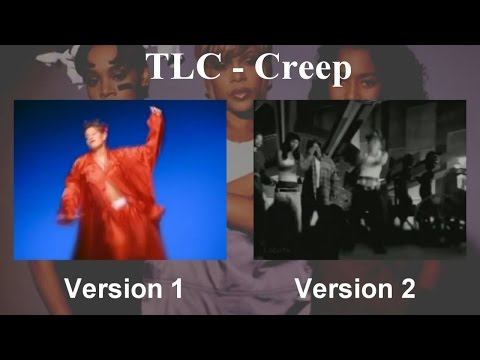 TLC - Creep [2 Versions - Multi View]