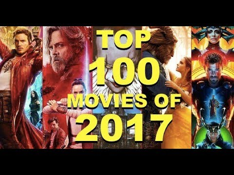 Top 100 BEST Movies 2017
