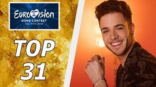 EUROVISION 2019   MY TOP 31   SO FAR   W/ GREECE, SWITZERLAND, NETHERLANDS, SAN MARINO, BELARUS