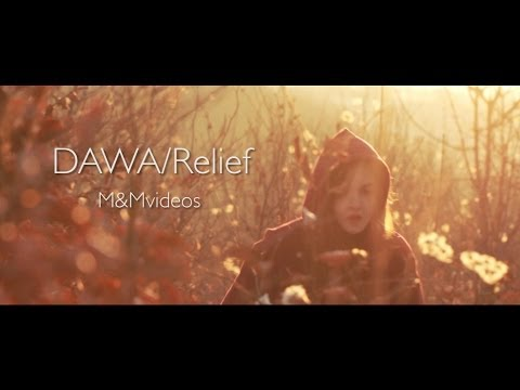 DAWA - Relief (Official Video)