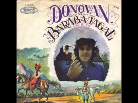 Donovan With Jeff Beck Group The Barabajagal Love Is Hot