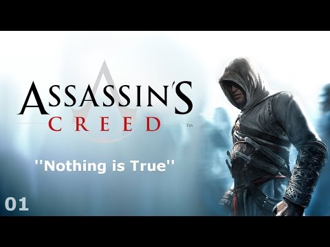 Assassin's Creed - Episode 01 - Nothing is True