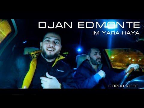 Djan Edmonte - Im Yara Haya (2018 - 2019)