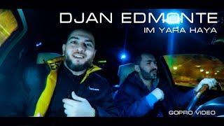 Смотреть клип Djan Edmonte - Im Yara Haya