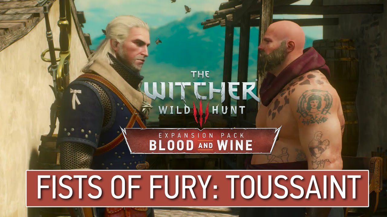Fists of Fury: Toussaint - The Witcher 3 Wiki Guide - IGN