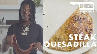 How To Steak Quesadilla | Hood Essentials with OMB Peezy
