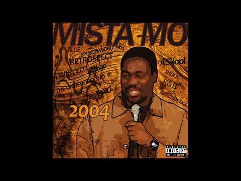 MISTA MO - 2004 (Full Mixtape)
