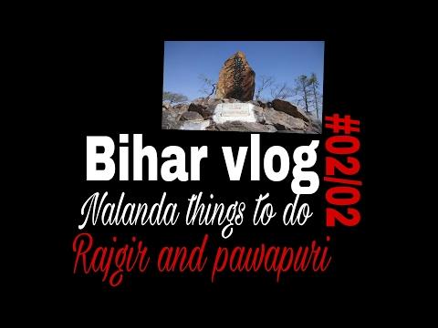 India tour {Bihar vlog }#02/02 Nalanda things to do.Rajgir and pawapuri area.