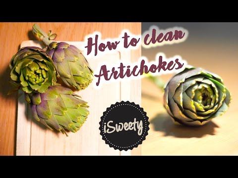 How to Clean and Cut Artichokes [iSweety's Cooking School]