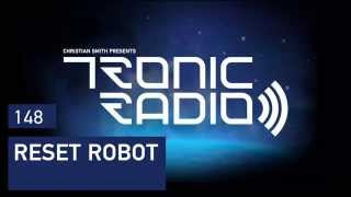 Tronic Podcast 148 with Reset Robot