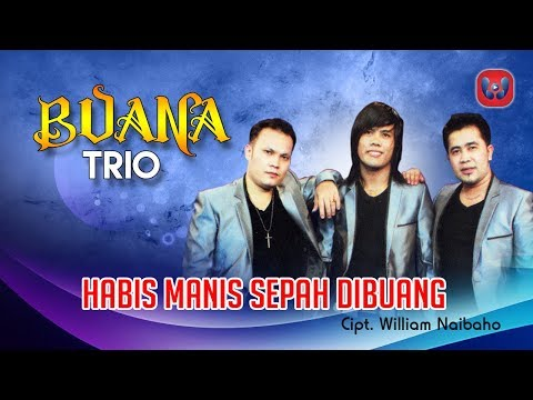 Buana Trio Habis Manis Sepah Dibuang [Lagu Batak Official Music Video]