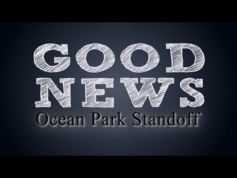 Good News - Ocean Park Standoff (Lyrics on screen)