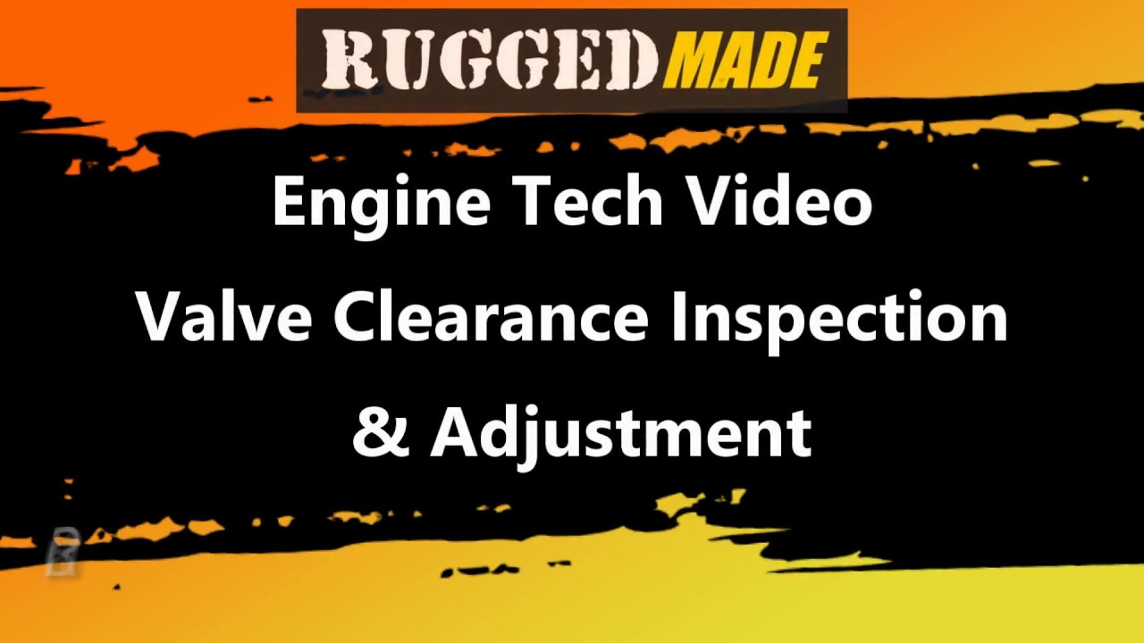 Engine Valve Clearance Inspect and Adjust Raven R420