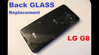 LG G8 how to replace back glass