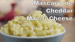 Mascarpone And Cheddar Macaroni And Cheese - Legourmettv