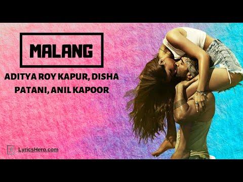 Malang  Title Song Video / Aditya Roy Kapur, Disha Patani, Anil K, Kunal K ,  Ved Sharma ,  Mohit S