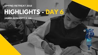 MKA NEWS - Jamia Spring Retreat 2018 - Day 6 Highlights