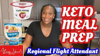 KETO MEAL PREP~REGIONAL FLIGHT ATTENDANT