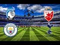 Аталанта - Манчестер Сити / Црвена Звезда - Тоттенхэм  / Лига Чемпионов  / Стрим