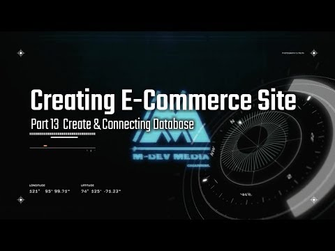 Create Ecommerce Website Tutorial : Part 13  Create & Connecting Database