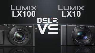 Panasonic Lumix Lx100 Vs Panasonic Lumix Lx10  Lx15