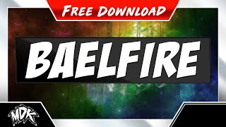 Repeat youtube video MDK & Neowing - Baelfire (Free Download)